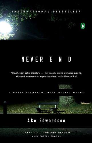 Never End: A Chief Inspector Erik Winter Novel (Chief Inspector Erik Winter Novels)
