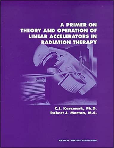 Amazon a primer on theory and operation of linear accelerators amazon a primer on theory and operation of linear accelerators in radiation therapy 9780944838662 c j karzmark robert j morton books fandeluxe Images