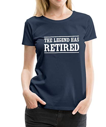 Spreadshirt The Legend Has Retired Women's Premium T-Shirt, S, Navy