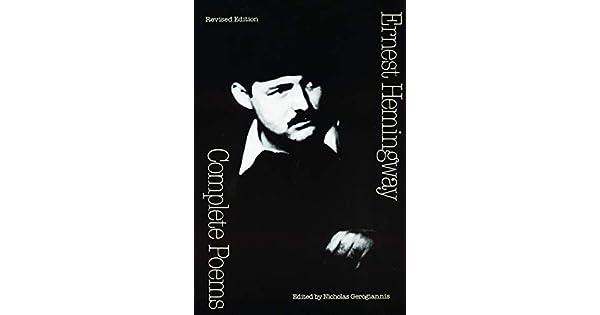 Amazoncom Complete Poems 9780803272590 Ernest Hemingway