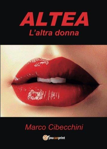 Altea. L'altra donna (Italian Edition)