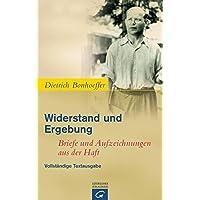 Widerstand und Ergebung: Briefe und Aufzeichnungen aus der Haft.