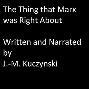 The Thing That Marx Was Right About Audiobook