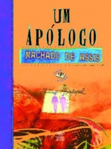Um Apólogo. Machado de Assis (Em Portuguese do Brasil) PDF
