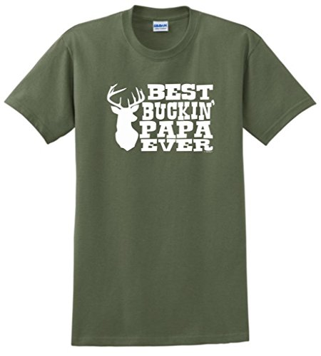 Best Buckin' Papa Ever T-Shirt 2XL Military Green