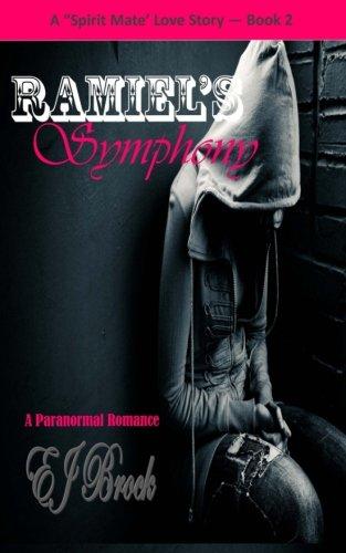 "Download Ramiel's Symphony: A ""Spirit"" Mate Series pdf"
