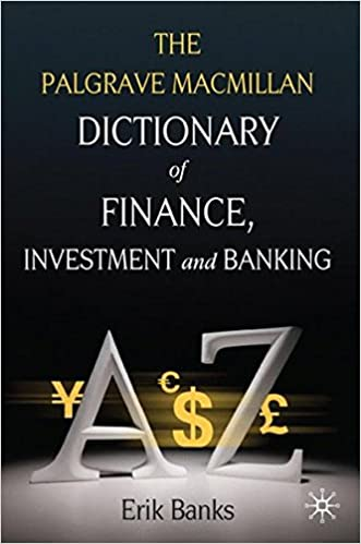 Amazon dictionary of finance investment and banking amazon dictionary of finance investment and banking 0000230238297 erik banks books fandeluxe Gallery