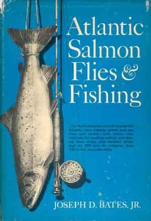 Atlantic Salmon (Atlantic Salmon Flies and Fishing)