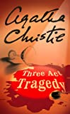 Front cover for the book Three Act Tragedy by Agatha Christie