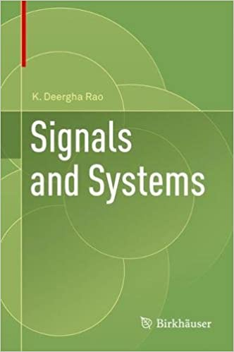 Signals and Systems: K  Deergha Rao: 9783319686745: Amazon com: Books