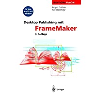 Desktop Publishing Mit FrameMaker: Fur Unix, Mac OS Und Windows (3. Aufl.) (Edition Page)