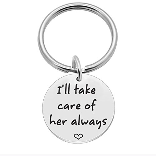 I'll Take Care of Her Always, Mothers Fathers Day Mom Dad in Law Keychain Gift, Unique Keychains Gifts for Wedding Mother Father in - Take Ill Care