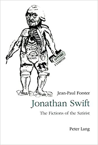 Amazon Com Jonathan Swift The Fictions Of The Satirist From