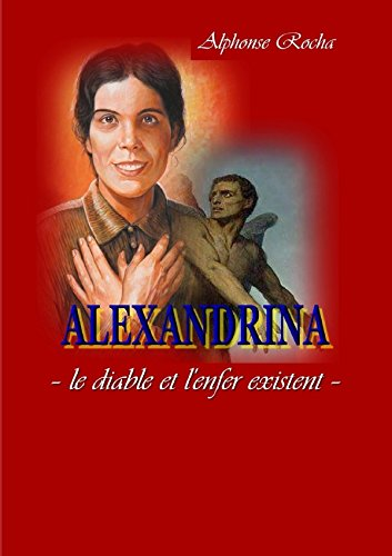 Download ALEXANDRINA - le diable et l'enfer existent (French Edition) ebook