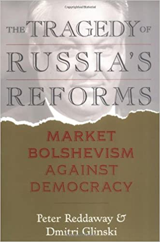 The tragedy of russias reforms market bolshevism against democracy the tragedy of russias reforms market bolshevism against democracy peter reddaway dmitri glinski 9781929223060 amazon books fandeluxe Image collections