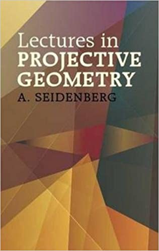 Lectures in Projective Geometry (Dover Books on Mathematics)