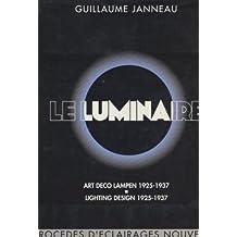 Le luminaire, 3 séries