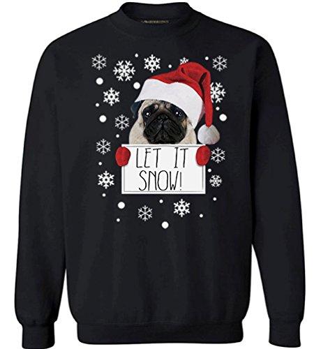 Happy Pug In Costume (Awkward Styles Let it Snow Sweatshirt Ugly Christmas Sweater Santa Pug Christmas Sweatshirt Black M)