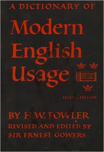 The New Fowlers Modern English Usage By Henry Watson Fowler