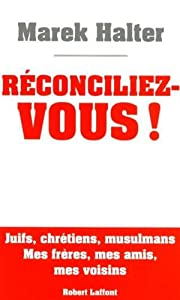 """Afficher """"Réconciliez vous !"""""""