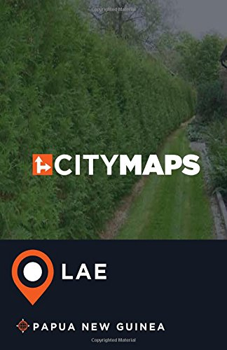 City Maps Lae Papua New Guinea