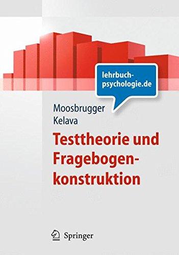 Testtheorie und Fragebogenkonstruktion (Springer-Lehrbuch) (German Edition)