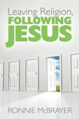 Leaving Religion, Following Jesus Paperback