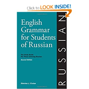 English Grammar for Students of Russian: The Study Guide for Those Learning Russian (English grammar series) Edwina Jannie Cruise