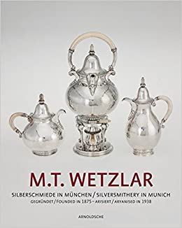 Donde Descargar Libros Gratis M.t. Wetzlar: Silversmithery In Munich Como Bajar PDF Gratis