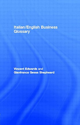 Italian/English Business Glossary (Routledge Business Language Glossaries) by Routledge