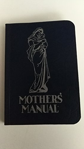 Catholic Le Leche Motherhood Shrine Mothers' Manual Prayer And Devotion Guide