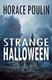 Strange Halloween: A Thriller That Spills Over Into Scotland's Mysteries (Halloween Novels for Adults)
