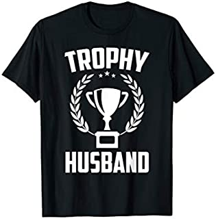 ⭐️⭐️⭐️ Mens Trophy Husband  New Daddy Husband Gift for Men Need Funny Short/Long Sleeve Shirt/Hoodie