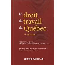 Le droit du travail du Québec, 7e édition