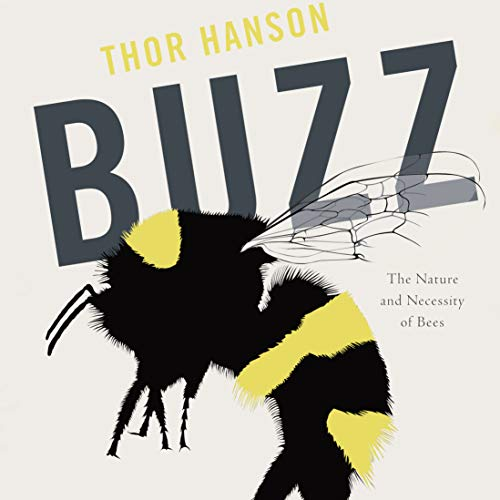 Buzz: The Nature and Necessity of Bees by Audible Studios