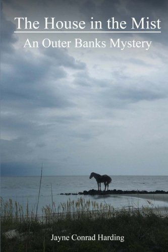 The House in the Mist: An Outer Banks Mystery