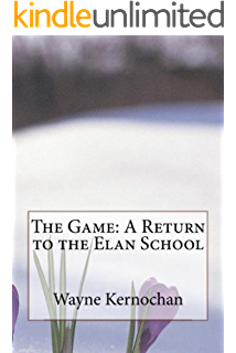 The Game: A Return to the Elan School