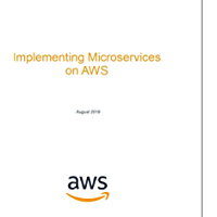 Microservices on AWS (AWS Whitepaper) (English Edition)