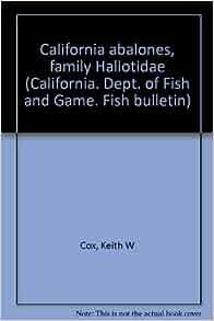 California abalones family haliotidae california dept for California department of fish and game