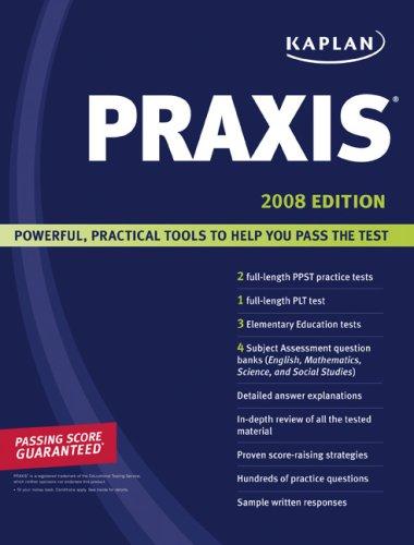 Kaplan PRAXIS 2008