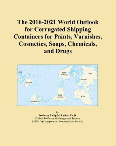 The 2016-2021 World Outlook for Corrugated Shipping
