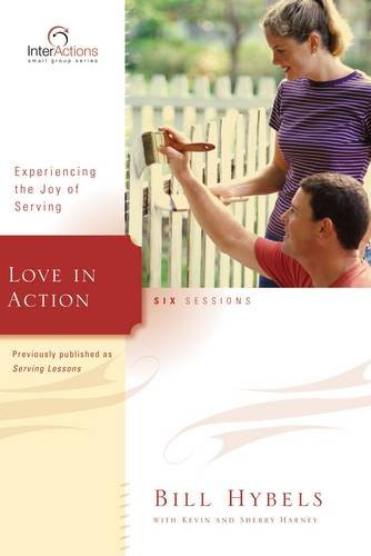 Download Love in Action: Experiencing the Joy of Serving (Interactions) pdf