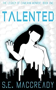 Talented (The Legacy of Cameran Monroe Book 1) (English Edition)