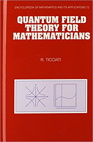 Book Quantum Field Theory for Mathematicians (Encyclopedia of Mathematics and its Applications)