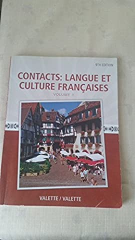 Contacts: Langue Et Culture Francais Volume 1 9th Edition (Contacts French Book)