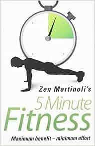 Zen martinoli 5 minute fitness