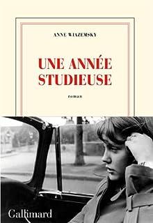 Une année studieuse : roman