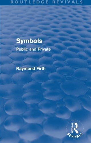 Symbols (Routledge Revivals): Public and Private