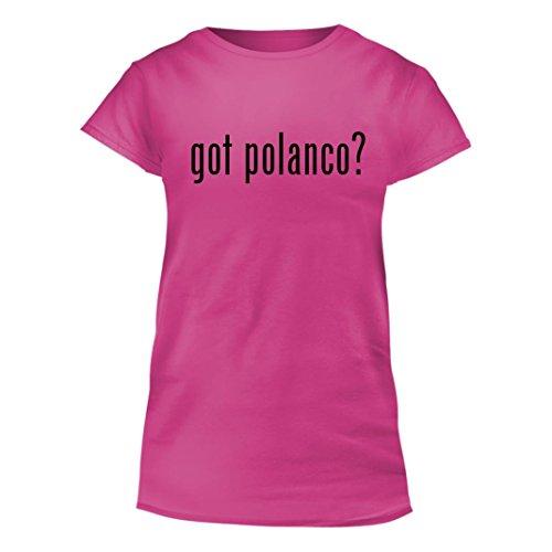 Got Polanco    Junior Cut Womens T Shirt  Pink  Xx Large