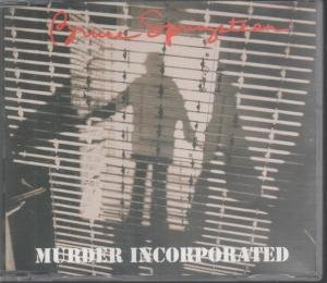 Murder Incorporated (1995 Deleted European 4-track Cd Includes Because the Night Live, Pink Cadillac & 4th of July Asbury Park, Col 6613132)